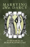 Marrying Mr Darcy: The Pride and Prejudice Card Game - Undead Expansion