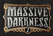 Massive Darkness 2 : Heroes & Monsters Set - Monks & Necromancers vs The Paragon