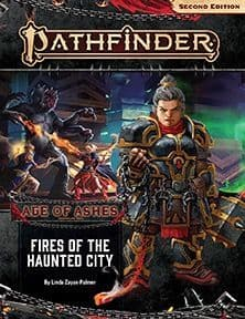 Pathfinder RPG 2nd Edition: Adventure Path #148: Fires of the Haunted City (Age of Ashes 4 of 6)