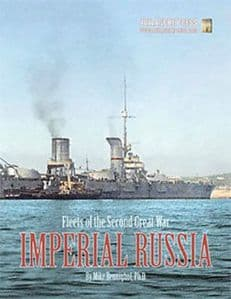 Second World War at Sea : Fleets of the Second Great War - Imperial Russia
