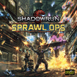 Shadowrun: Sprawl Ops  Board Game