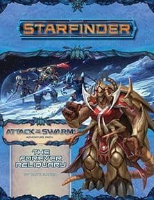 Starfinder RPG Adventure Path #22: The Forever Reliquary (Attack of the Swarm 4 of 6)
