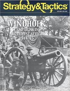 Strategy & Tactics #313: Windhoek -  Campaigns in Southwest Africa 1914-15