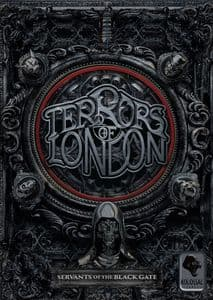 Terrors of London : Servants of the Back Gate Expansion