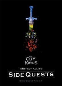 The City of Kings : Ancient Allies Side Quest Pack 1