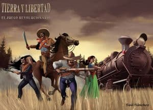 Tierra y Libertad: The Mexican Revolution (2nd Edition)
