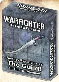 Warfighter Fantasy Expansion #8 - The Guild! (All Things Shadows)