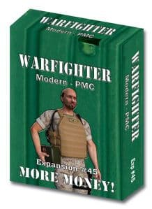 Warfighter Modern Expansion 45: More Money! (Private Military Contractor)
