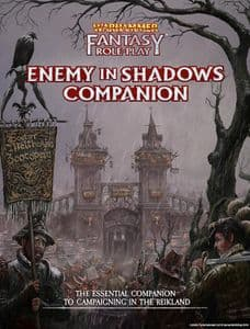 Warhammer Fantasy Roleplay Fourth Edition: Enemy Within Campaign  Vol.1 - Enemy in Shadows Companion