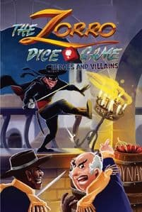Zorro The Dice Game : Heroes and Villains Expansion